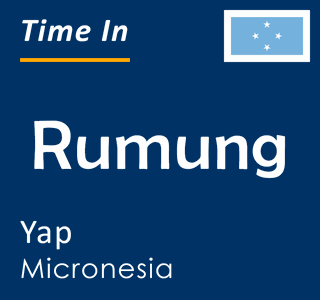 Current time in Rumung, Yap, Micronesia
