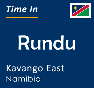 Current time in Rundu, Kavango East, Namibia
