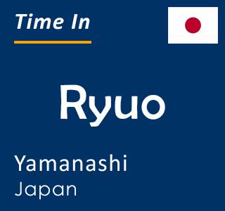 Current time in Ryuo, Yamanashi, Japan