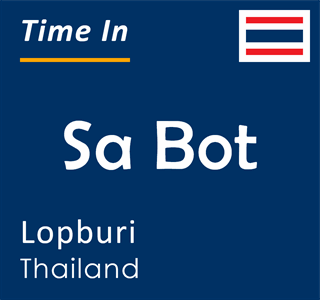 Current time in Sa Bot, Lopburi, Thailand