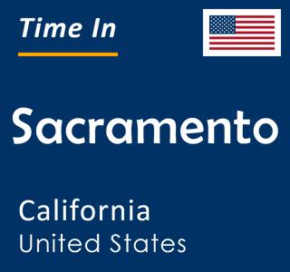 Current time in Sacramento, California, United States