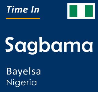 Current time in Sagbama, Bayelsa, Nigeria