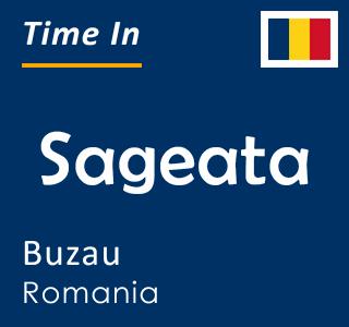 Current time in Sageata, Buzau, Romania