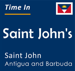 Current time in Saint John's, Saint John, Antigua and Barbuda