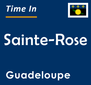 Current time in Sainte-Rose, Guadeloupe