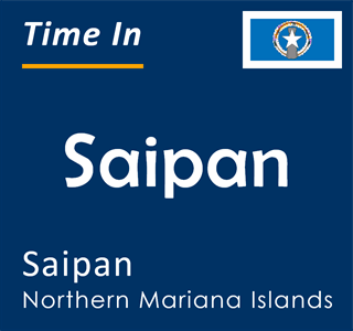 Current time in Saipan, Saipan, Northern Mariana Islands