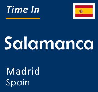 Current time in Salamanca, Madrid, Spain