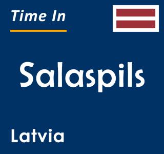 Current time in Salaspils, Latvia