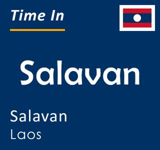 Current time in Salavan, Salavan, Laos