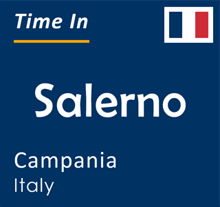 Current time in Salerno, Campania, Italy