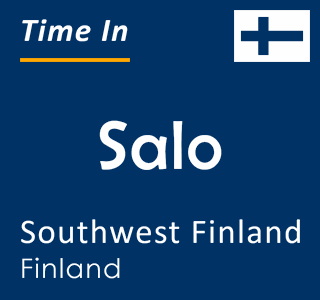 Current time in Salo, Southwest Finland, Finland