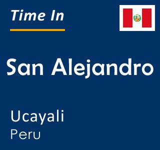 Current time in San Alejandro, Ucayali, Peru