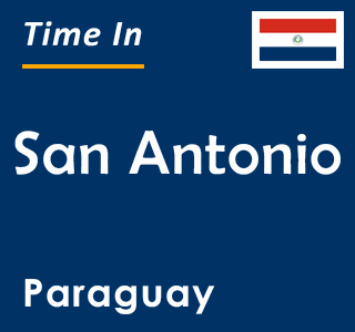 Current time in San Antonio, Paraguay
