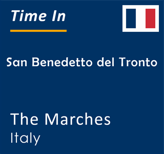 Current time in San Benedetto del Tronto, The Marches, Italy