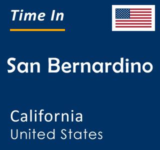 Current time in San Bernardino, California, United States
