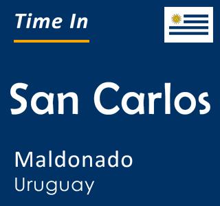 Current time in San Carlos, Maldonado, Uruguay