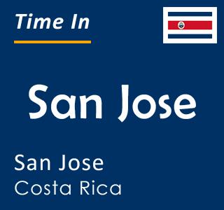 Current time in San Jose, San Jose, Costa Rica