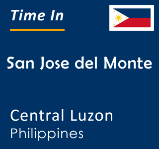 Current time in San Jose del Monte, Central Luzon, Philippines