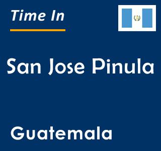Current time in San Jose Pinula, Guatemala