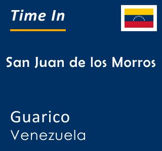 Current time in San Juan de los Morros, Guarico, Venezuela