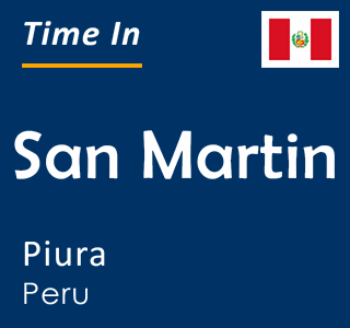 Current time in San Martin, Piura, Peru