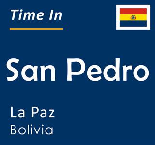 Current time in San Pedro, La Paz, Bolivia