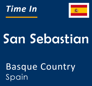 Current time in San Sebastian, Basque Country, Spain
