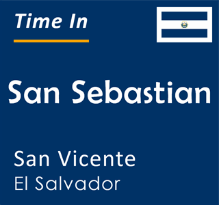 Current time in San Sebastian, San Vicente, El Salvador