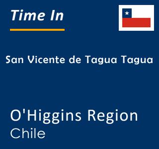 Current time in San Vicente de Tagua Tagua, O'Higgins Region, Chile