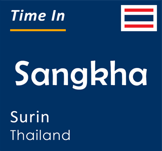 Current time in Sangkha, Surin, Thailand
