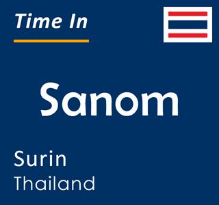 Current time in Sanom, Surin, Thailand
