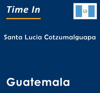 Current time in Santa Lucia Cotzumalguapa, Guatemala