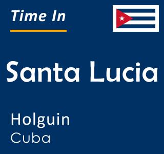 Current time in Santa Lucia, Holguin, Cuba