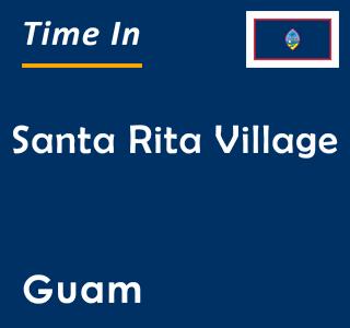 Current time in Santa Rita Village, Guam