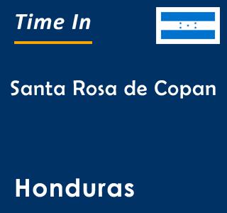 Current time in Santa Rosa de Copan, Honduras