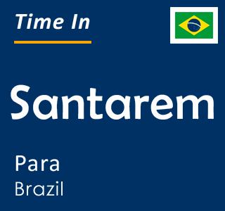 Current time in Santarem, Para, Brazil