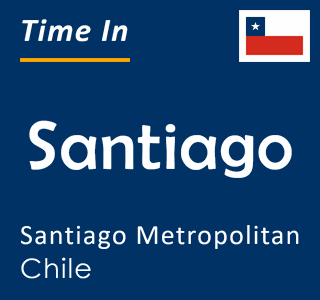 Current time in Santiago, Santiago Metropolitan, Chile