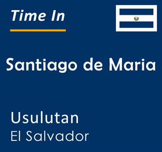 Current time in Santiago de Maria, Usulutan, El Salvador