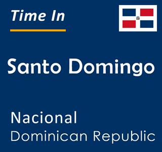 Current time in Santo Domingo, Nacional, Dominican Republic