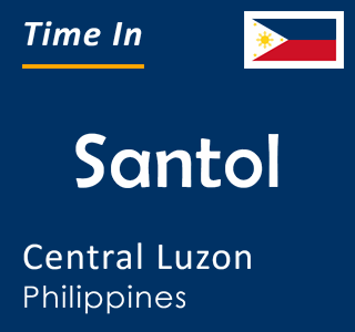 Current time in Santol, Central Luzon, Philippines