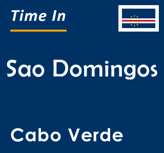 Current time in Sao Domingos, Cabo Verde