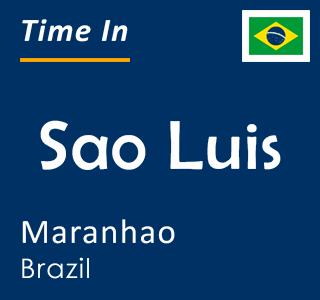 Current time in Sao Luis, Maranhao, Brazil