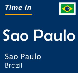 Current time in Sao Paulo, Sao Paulo, Brazil