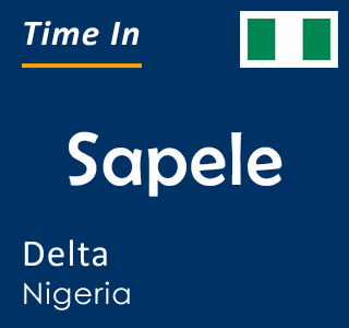 Current time in Sapele, Delta, Nigeria