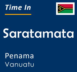 Current time in Saratamata, Penama, Vanuatu