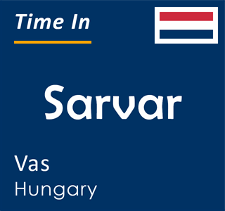 Current time in Sarvar, Vas, Hungary
