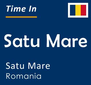 Current time in Satu Mare, Satu Mare, Romania