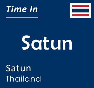 Current time in Satun, Satun, Thailand