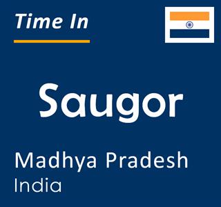 Current time in Saugor, Madhya Pradesh, India