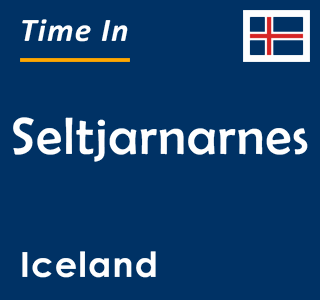 Current time in Seltjarnarnes, Iceland